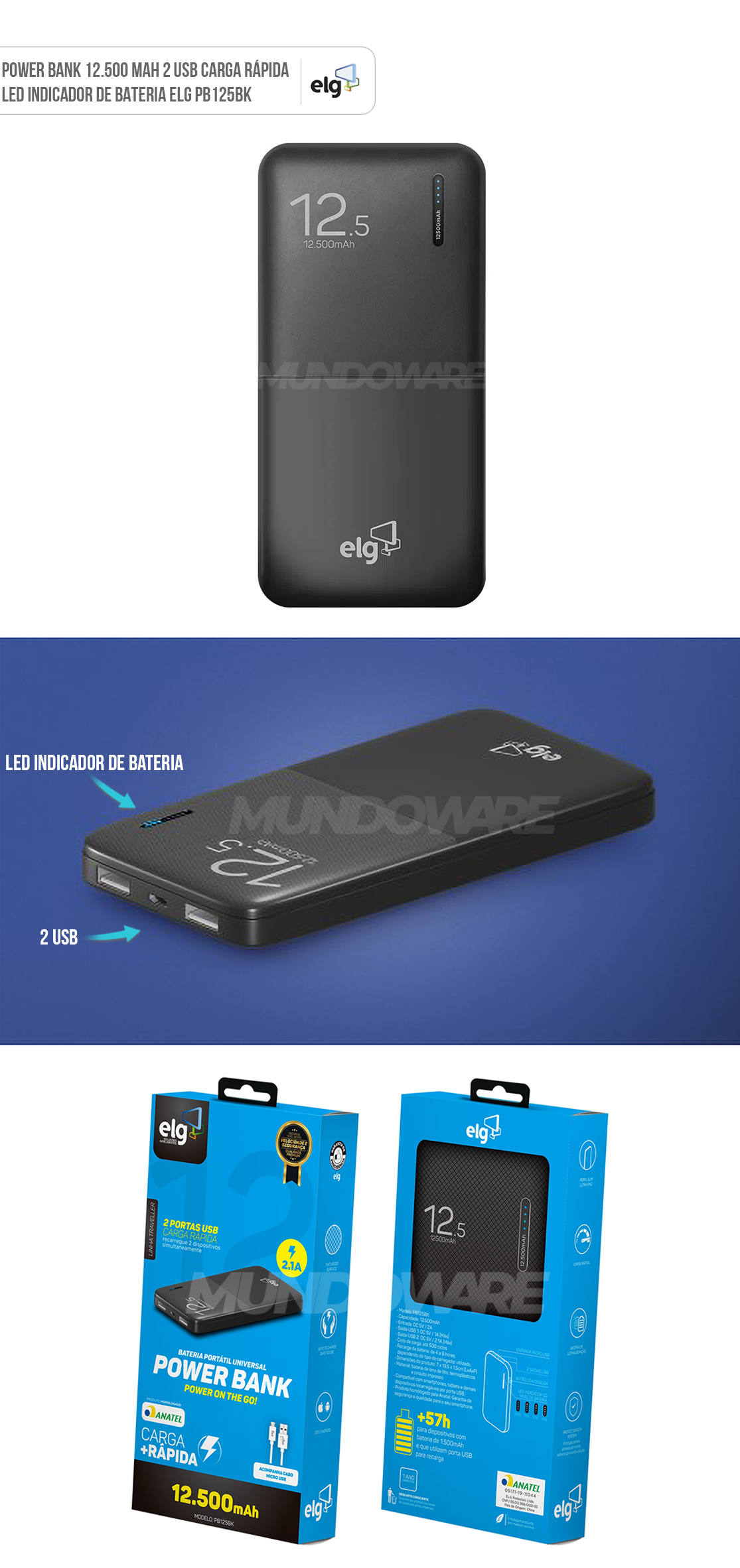 Power Bank 12.500mAh 2 USB LED indicador de Bateria Linha Traveller Homologado Anatel ELG PB125BK Preto
