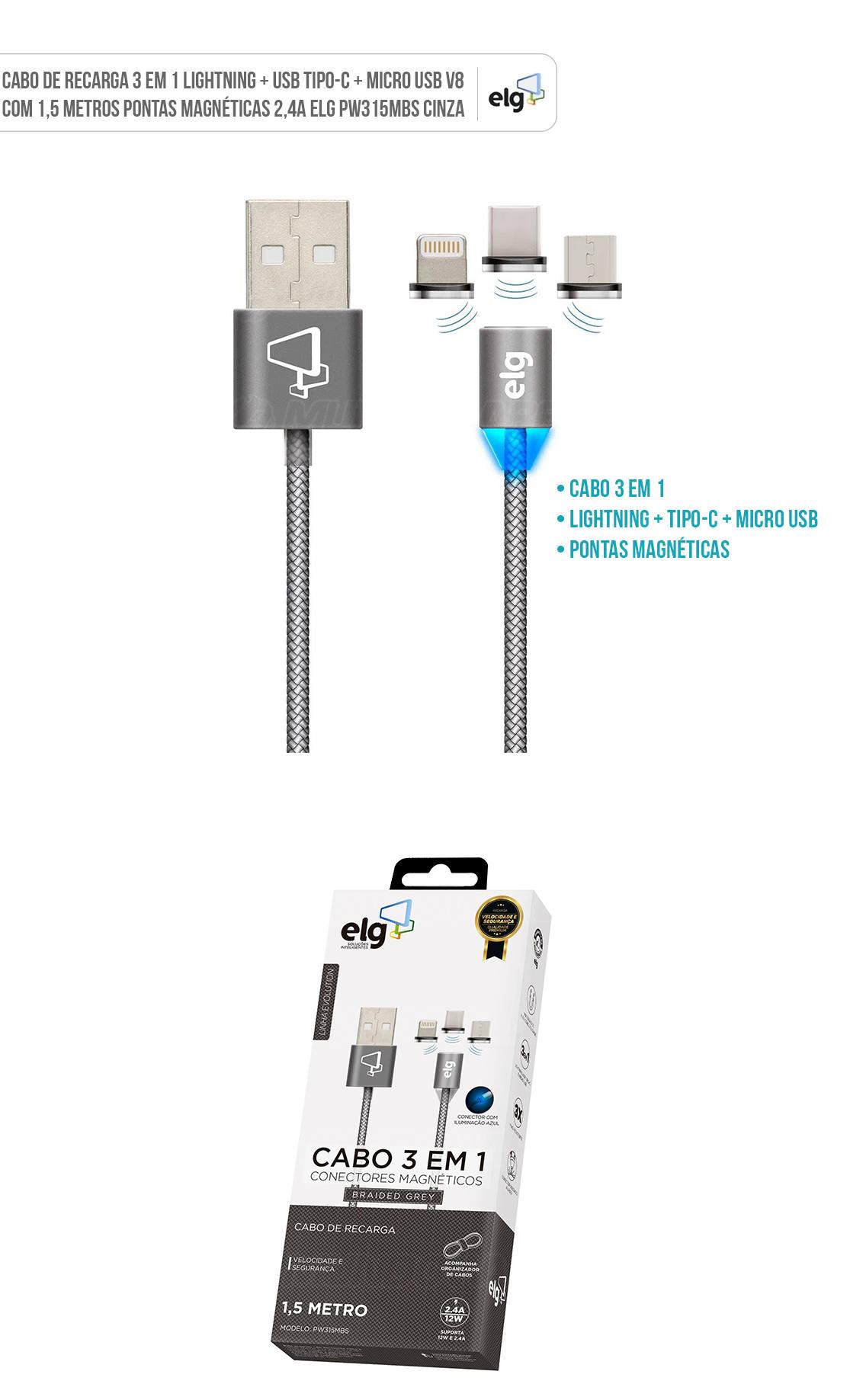 Cabo de Recarga 3 em 1 Lightning + USB Tipo-C + Micro USB V8 com 1,5 metros Pontas Magnéticas 2,4A ELG PW315MBS
