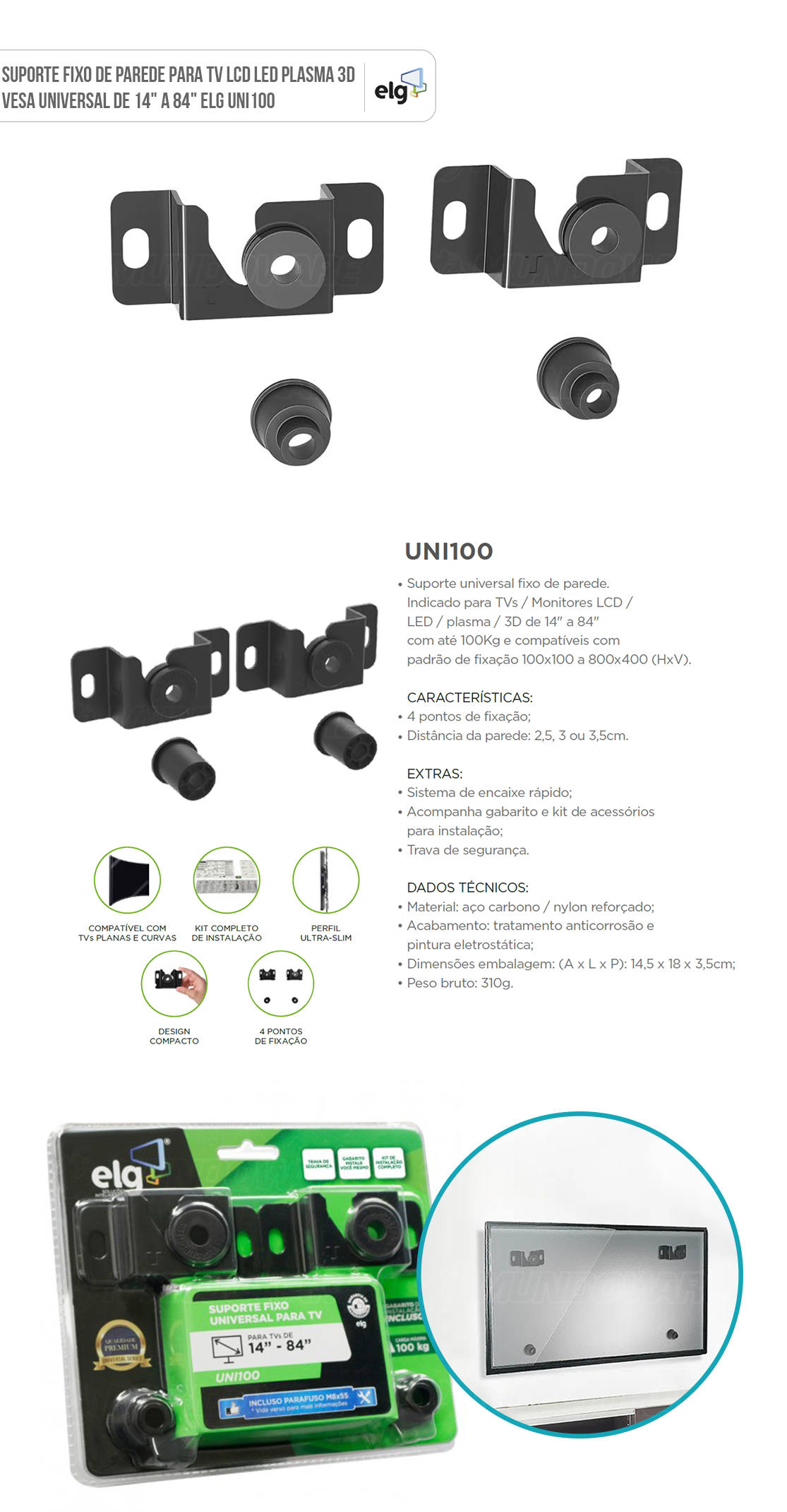 Suporte Fixo de Parede para TVs LED Plasma LCD 3D Universal de 14 a 84 polegadas até 100kg em Aço Carbono ELG UNI100
