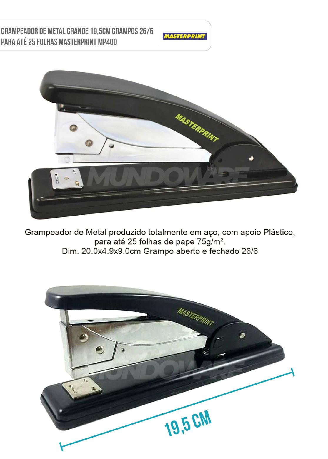 Grampeador de Metal Grande 19,5cm Grampos 26/6 para 25 Folhas Masterprint MP400