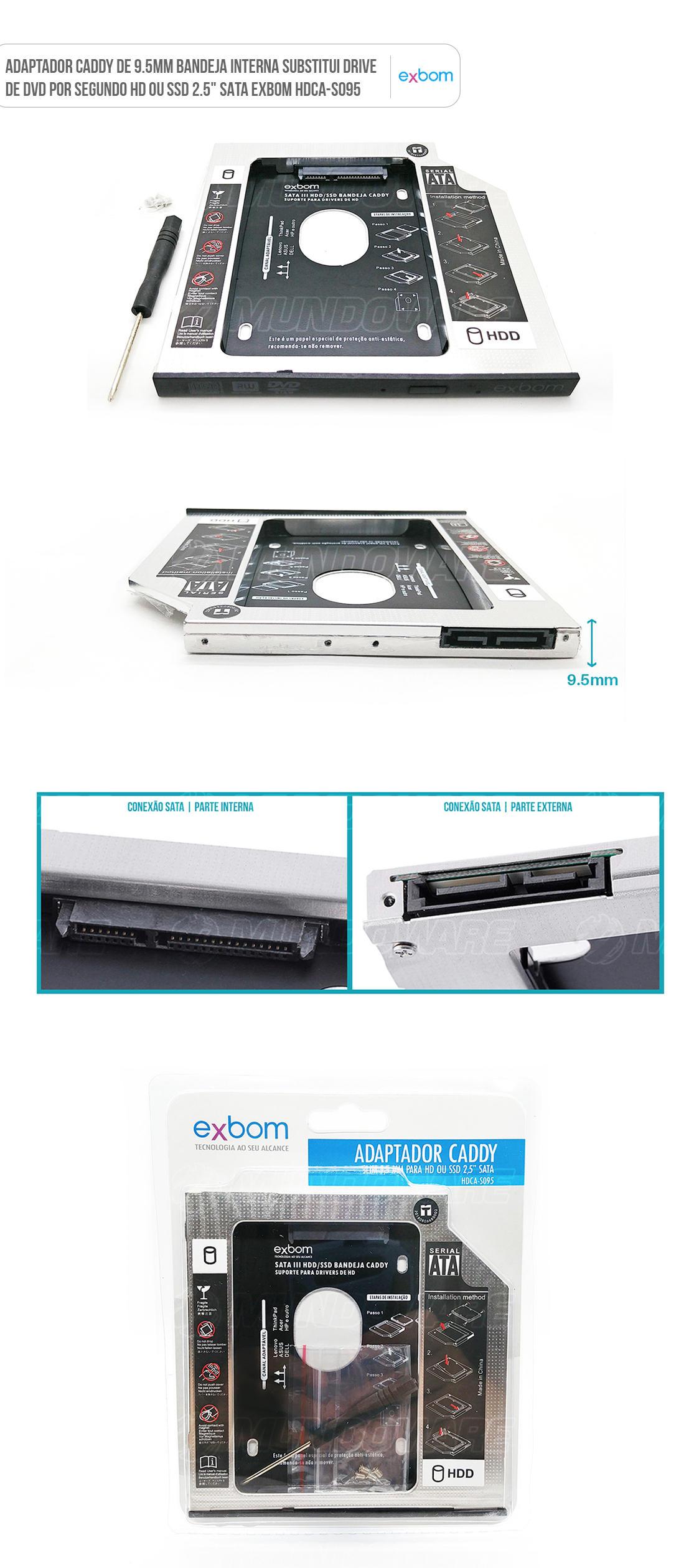 Bandeja Caddy para substituir drive DVD por segundo HD ou SSD de 9.5mm
