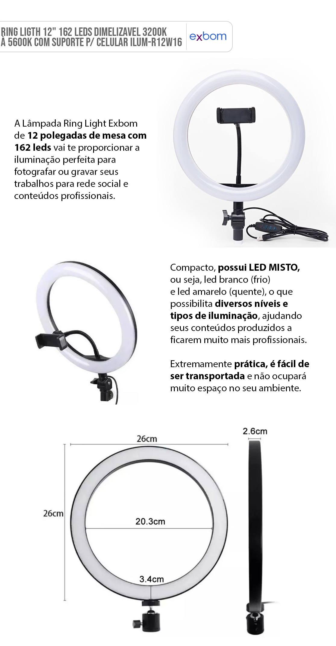 Ring Light 12pol 162 LEDs Dimerizável 3200K à 5600K Suporte Flexível para Celular Não Acompanha Tripé Exbom ILUM-R12W16