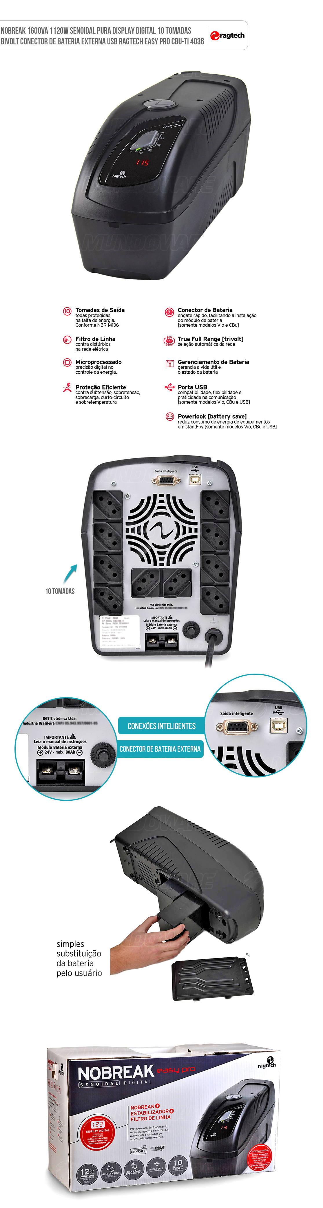Nobreak 1600VA 1120W Senoidal Pura Display Digital 10 Tomadas E.115/127/220V S.115V Conector de Bateria Externa USB Ragtech Easy Pro NEP 1600d CBU-TI 4036