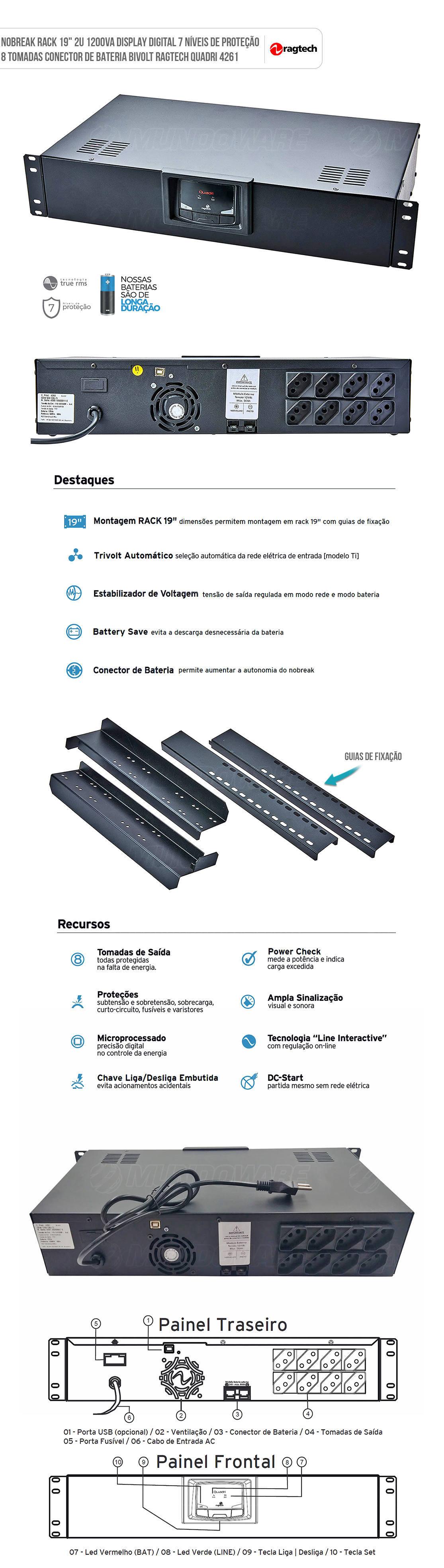 Nobreak Rack 19 polegadas 1200VA Display Digital 7 Níveis de Proteção 8 Tomadas Engate Bateria Externa Bivolt Ragtech Quadri 4261