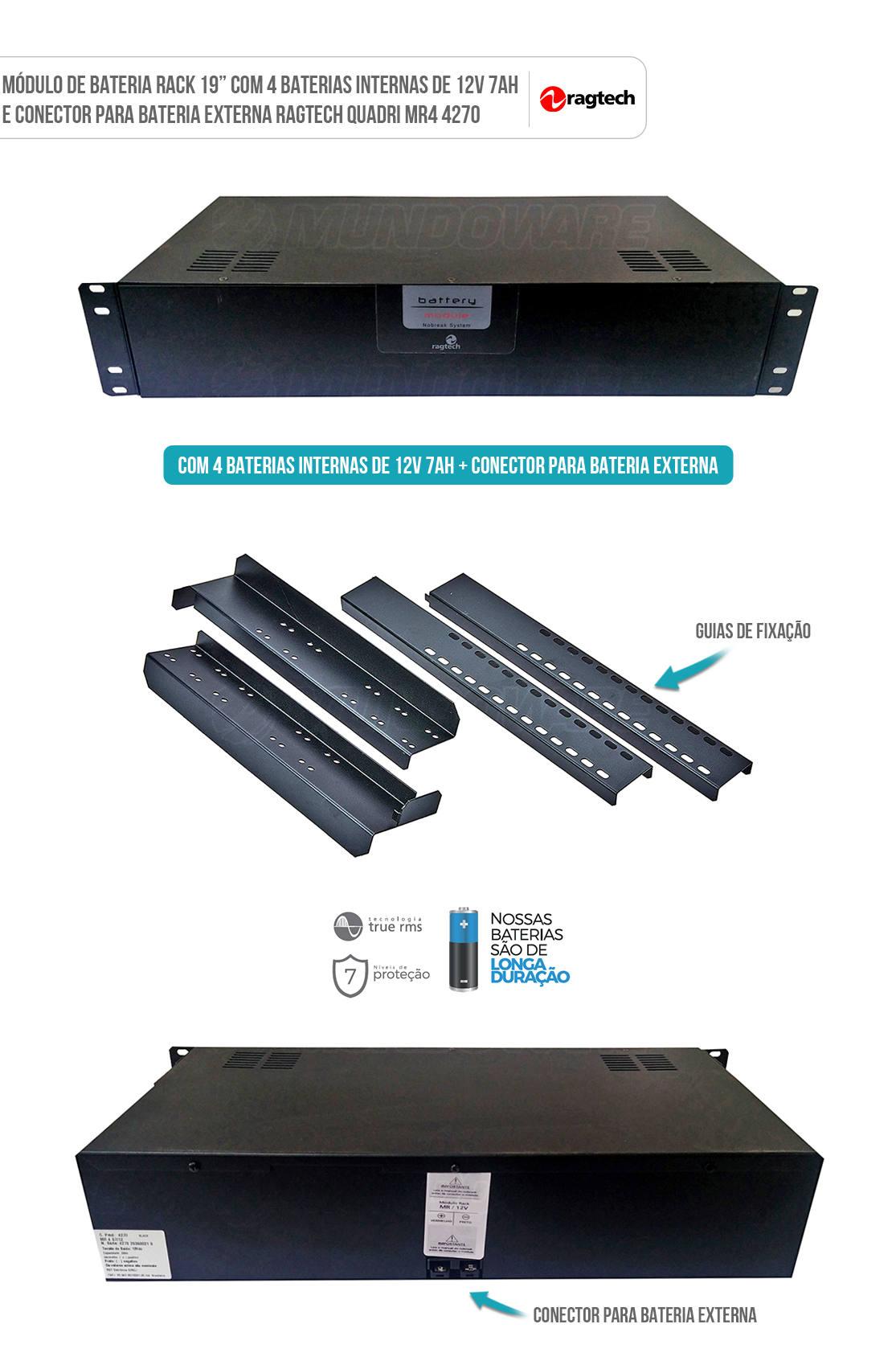 Módulo de Bateria para Nobreak Rack 19 pol com 4 Baterias Internas de 12V 7Ah e Conector para Bateria Externa Ragtech 4270