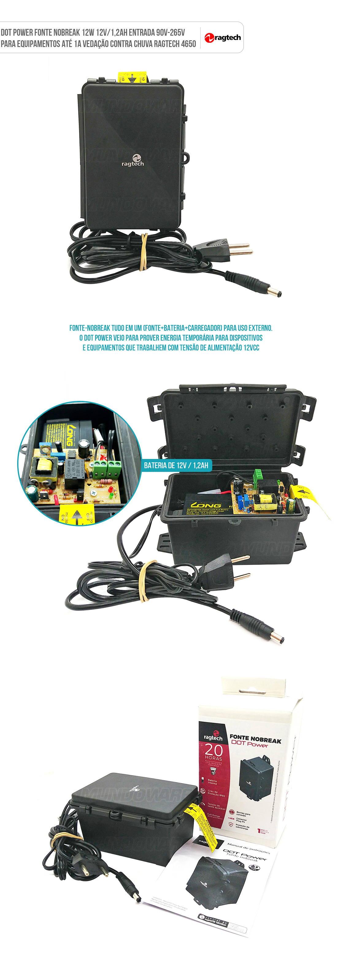 Fonte Nobreak Dot Power 12W 12V/1,2Ah Entrada 90V-265V para Equipamentos até 1A Vedação Contra Chuva Ragtech 4650
