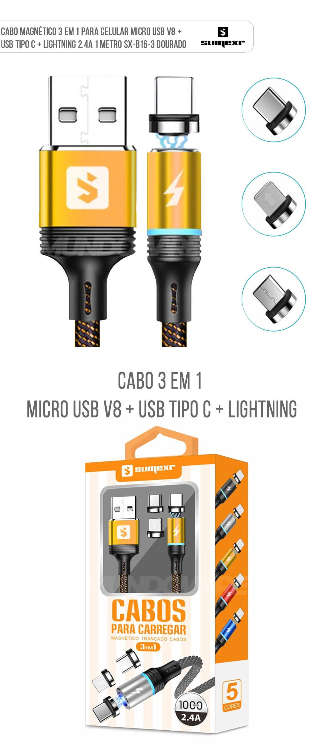 Cabo Magnético 3 em 1 para Celular Micro USB V8 + USB Tipo C + Lightning 2.4A 1 metro SX-B16-3 Dourado