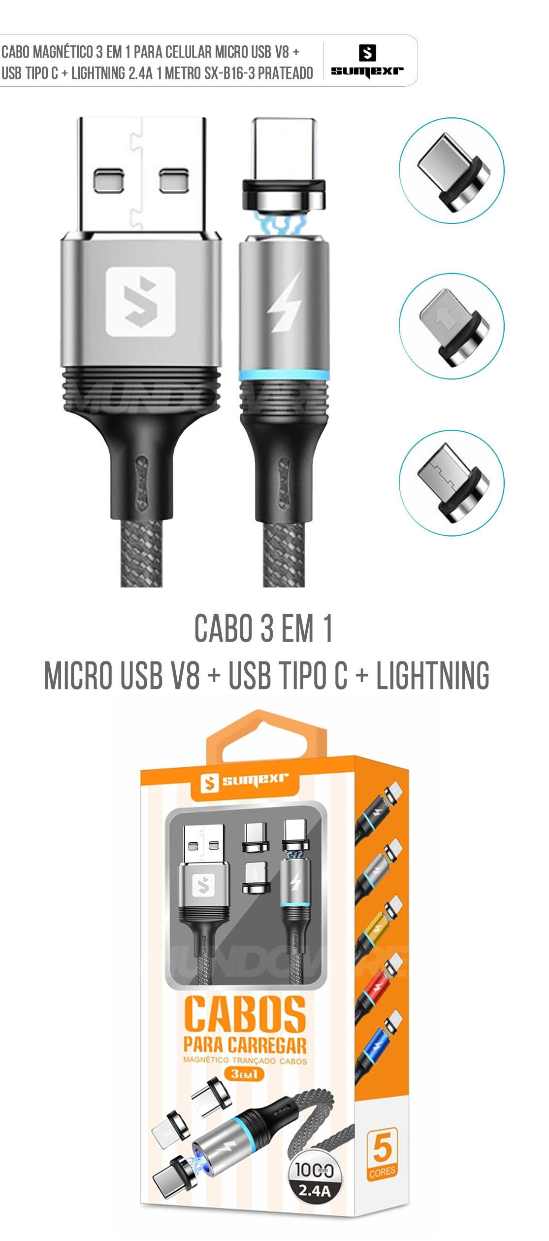 Cabo Magnético 3 em 1 para Celular Micro USB V8 + USB Tipo C + Lightning 2.4A 1 metro SX-B16-3 Prata