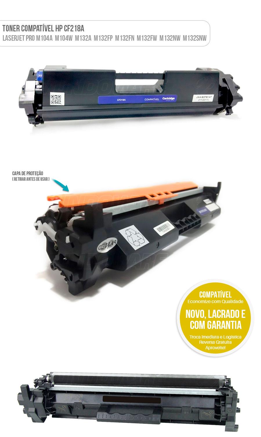 Toner Compativel CF218A 18A para HP Laserjet Pro M104 M104A M104W M132 M132A MFP M132FP MFP M132FN MFP M132FW MFP M132NW MFP M132SNW