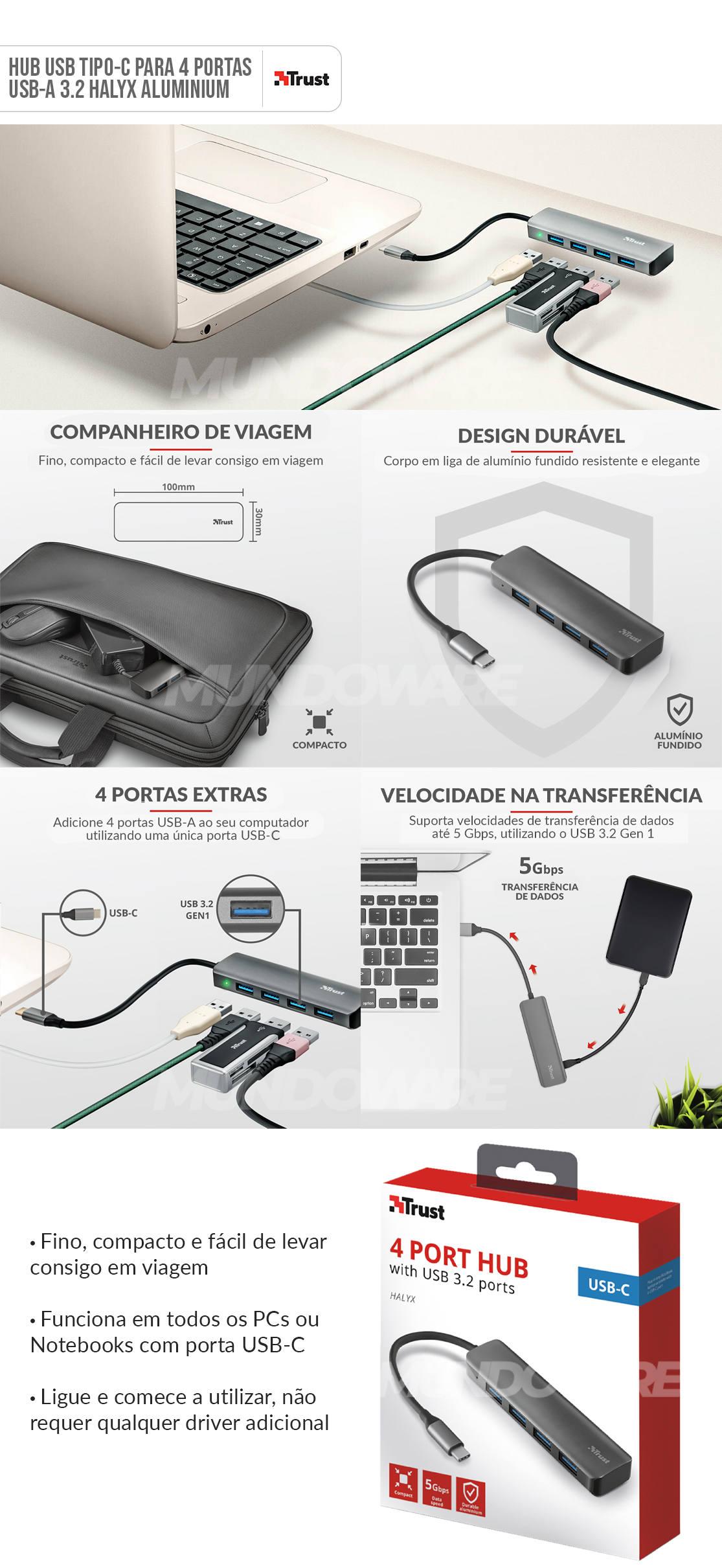 Hub USB-C para 4 portas USB-A 3.2 Velocidade de até 5Gbps Halyx Aluminium Trust